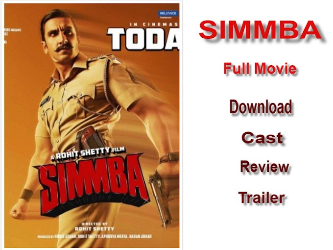 Simmba Full Movie Download || Simmba Movie Cast,Trailer,Poster,Detalis