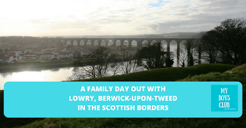 A Family Day Out with Lowry, Berwick-Upon-Tweed in the Scottish Borders