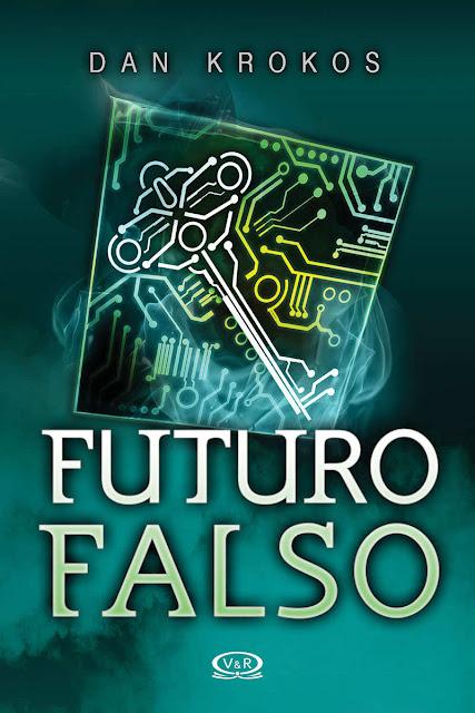 Futuro falso - Dan Krokos