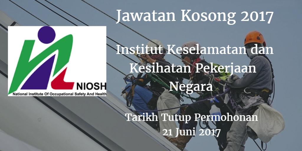 Jawatan Kosong NIOSH 21 Juni 2017