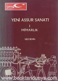 Veli Sevin - Yeni Assur Sanatı I Mimarlık