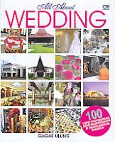All About Wedding – 100 Tempat & Jasa Paling Dicari Calon Pengantin di Jakarta, Bandung dan Jogja