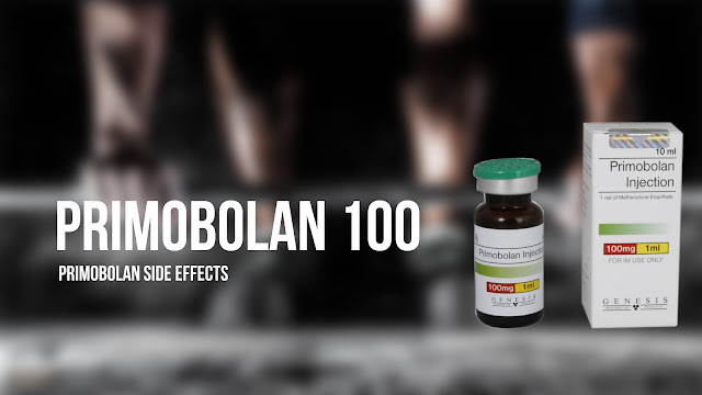 Primobolan 100 side effects