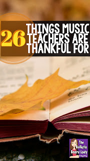 Things Music Teachers are Thankful for...hearing that song your students are singing in the bathroom, music education victories, a drawer full of chocolate.  Be thankful music educator!  You've got a great job.
