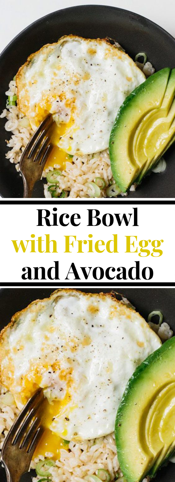 Rice Bowl with Fried Egg and Avocado #healthy #lunch