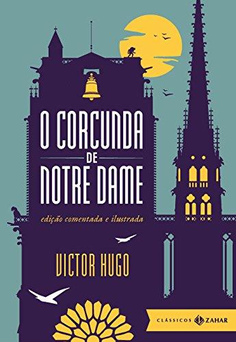 O corcunda de Notre Dame Victor Hugo