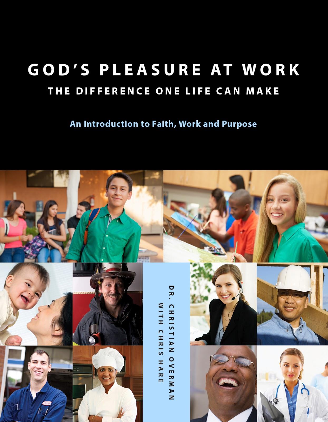 God's Pleasure at Work