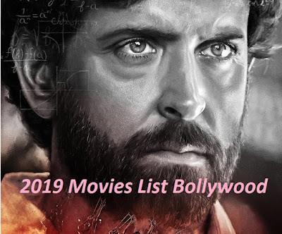 2019 Movies List Bollywood - Lyrics Videos Trailer Posters