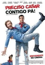 Preciso Casar Contigo, Pá! - Poster & Trailer
