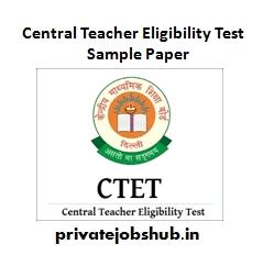 Central Teacher Eligibility Test Sample Paper