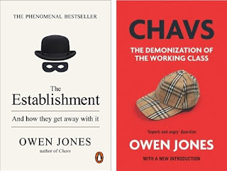 Owen Jones: The Establishment and how they get away with it; and Chavs