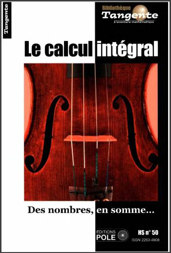 Livre : Le calcul intégral - Des nombres, en somme...Collectif Pôle PDF