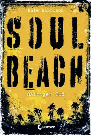 http://lielan-reads.blogspot.de/2015/05/kate-harrison-salziger-tod-soul-beach-3.html