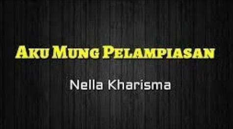 Lirik Lagu Aku Mung Pelampiasan Nella Kharisma Asli dan Lengkap Free Lyrics Song