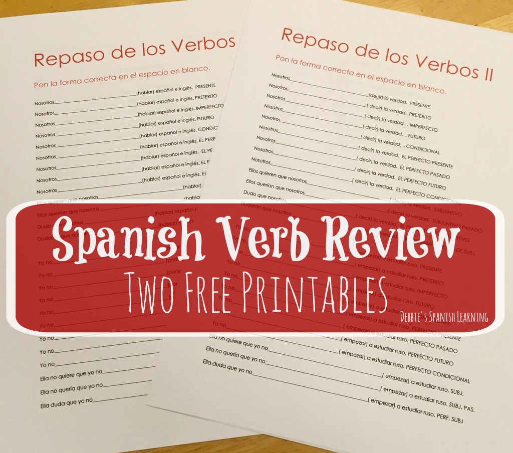 debbies spanish learning reviewing verb tenses  printables