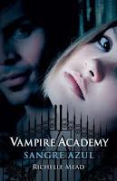 VAMPIRE ACADEMY 2: SANGRE AZUL - Ricelle Mead