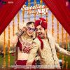 Sweetiee Weds NRI (2017) Hindi Movie All Songs Lyrics