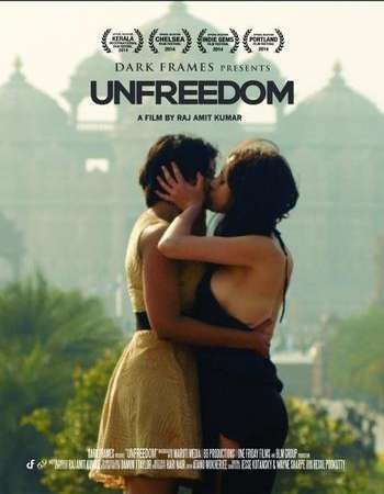 18+ Unfreedom (2015) Hindi Movie 300MB HDRip Download