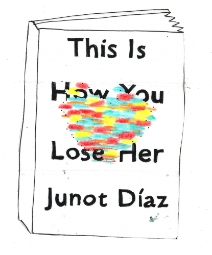 This Is How You Lose Her by Junot Diaz – Orleanas Book