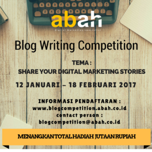 Lomba Blog Writing Competition by Abah Digital Marketing Specialist