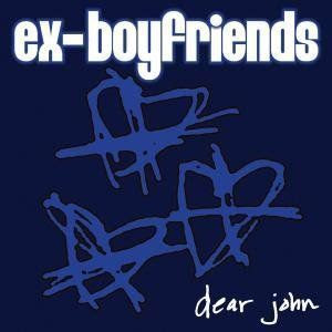 Ex-Boyfriends Dear John