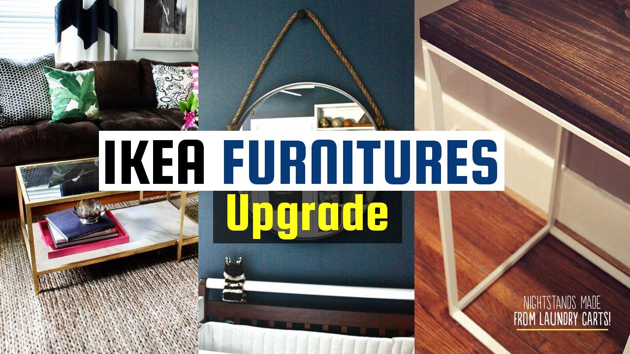 IKEA Furniture Upgrade ideas
