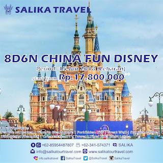 8D6N China Fun Disney Lebaran 2018 - Salika Travel