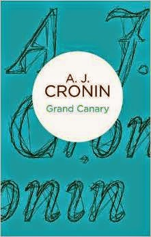 A.J. Cronin - Grand Canary