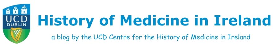 History of Medicine in Ireland Blog
