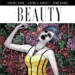The Beauty, Volume 1 [Graphic Novel] by Jeremy Haun & Jason A. Hurley - Ashley's Review