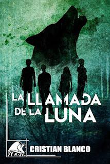 Libro La llamada de la luna, de Cristian Blanco - Cine de Escritor
