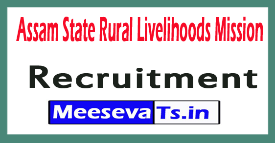 Assam State Rural Livelihoods Mission ASRLMS Recruitment Notification 2017