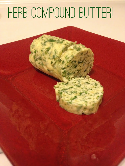 Eating Fabulously, Christopher Stewart, Herbed Compound Butter Recipe