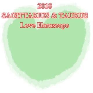 2018 SAGITTARIUS & TAURUS Love Horoscope Oracle