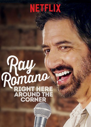 Ray Romano: Right Here, Around the Corner (2019)