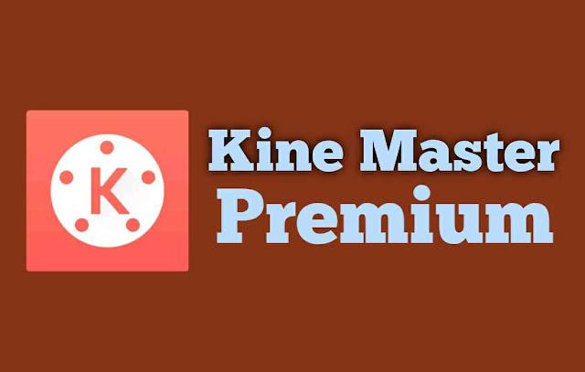 Download Aplikasi KineMaster Premium Tanpa Watermark Terbaru di Android