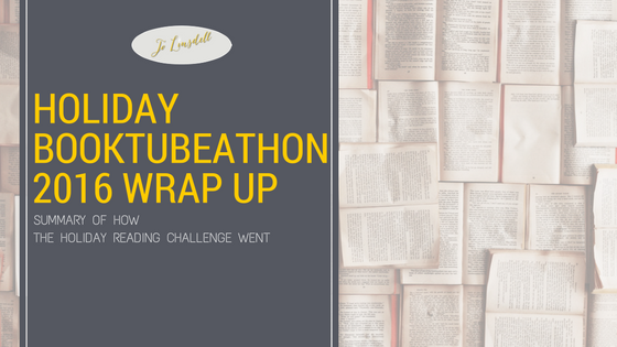 Holiday BookTubeAThon 2016 Wrap Up