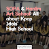 SOPA & Hanlim Art School: All about Kpop Idols' High School