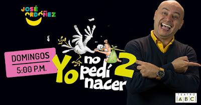 YO NO PEDI NACER 2 POR JOSE ORDOÑEZ