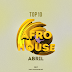 Top 10 Afro House (Abril)
