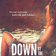 Down By The Water is here!