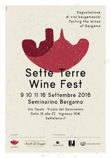 Sette Terre Wine Fest  9 - 10 -11 - 16 settembre Bergamo Alta