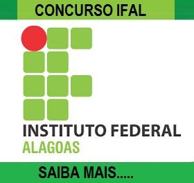 IFAL divulga edital de concurso para 24 vagas de Professor