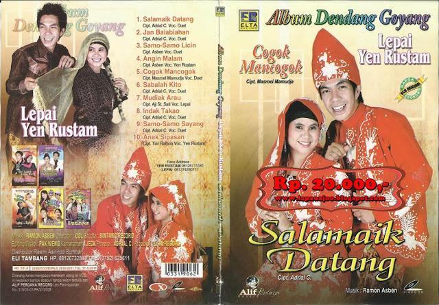 Lepai & Yen Rustam - Salamaik Datang (Album Dendang Goyang Vol 1)