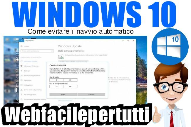 Windows 10 | Come evitare il riavvio automatico