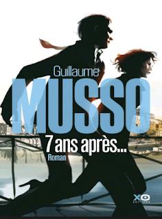 7 ans après ... - Guillaume MUSSO