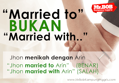 Married To Bukan Married With, kampung inggris, kampung inggris pare, kampung inggris kediri