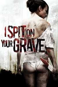 18+ I Spit on Your Grave (1978) 300mb Dual Audio Hindi - English Download