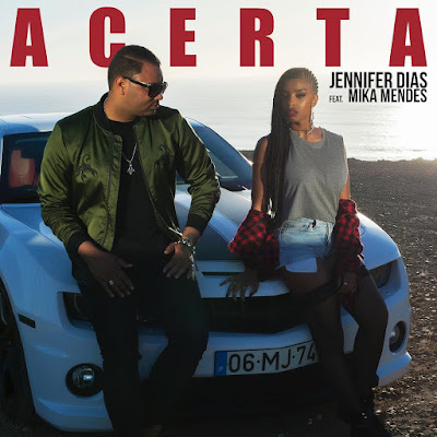 Jennifer Dias feat. Mika Mendes - Acerta (2018) | Download Mp3
