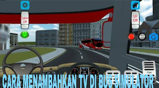 How to add TV in Bus Simulator Indonesia easily